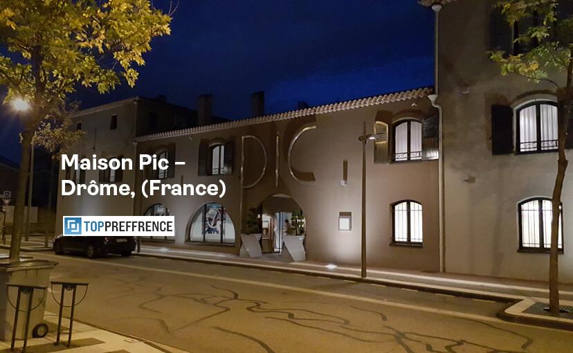 Maison Pic - Drôme, (France)