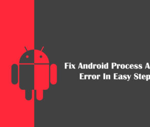Fix Android Process Acore Error In Easy Steps