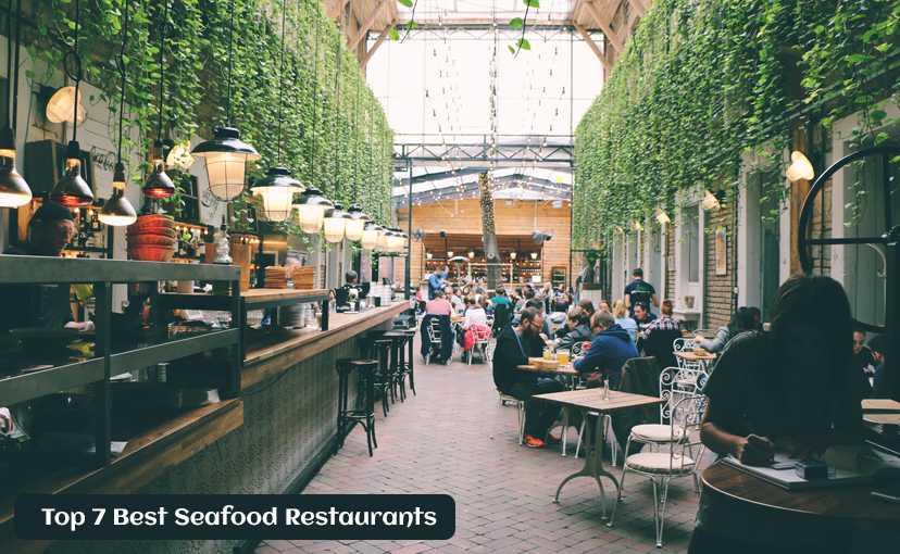 Top 7 Best Seafood Restaurants